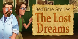 Bedtime Stories - The Lost Dreams