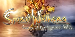 Spirit Walkers - Curse of the Cypress Witch