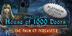House of 1,000 Doors - The Palm of Zoroaster Platinum Edition