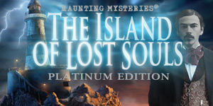 Haunting Mysteries(R) - The Island of Lost Souls Platinum Edition