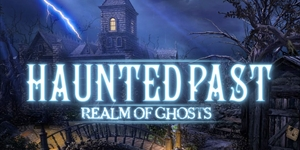 Haunted Past - Realm of Ghosts