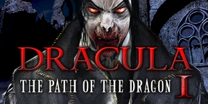 Dracula Series - The Path of the Dragon - Part 1