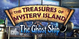 The Treasures of Mystery Island - The Ghost Ship