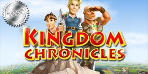 Kingdom Chronicles Platinum Edition
