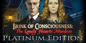 Brink of Consciousness - The Lonely Hearts Murders Platinum Edition