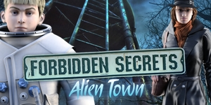 Forbidden Secrets - Alien Town