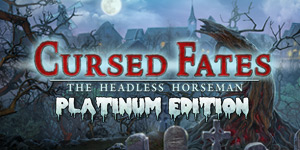 Cursed Fates - The Headless Horseman Platinum Edition
