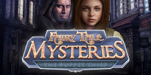 Fairy Tale Mysteries - The Puppet Thief