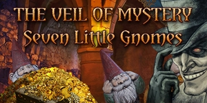 The Veil of Mystery - Seven Little Gnomes
