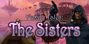 Family Tales - The Sisters