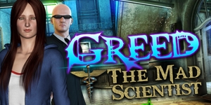 Greed - The Mad Scientist