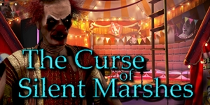 The Curse of Silent Marshes: Dark Clown Mystery 202433