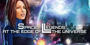 Space Legends - At the Edge of the Universe
