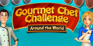 Gourmet Chef Challenge - Around the World