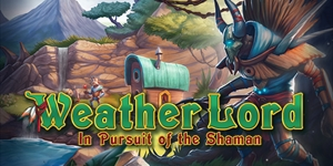 Weather Lord - In Pursuit of the Shaman
