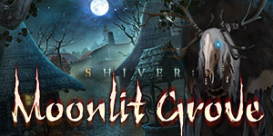 Shiver moonlit grove platinum edition gamehouse for Shivers fish house
