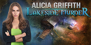 Alicia Griffith: Lakeside Murder 203888