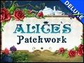 Alice's Patchwork Deluxe