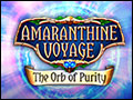 Amaranthine Voyage - The Orb of Purity Deluxe