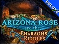 Arizona Rose and the Pharaohs' Riddles Deluxe