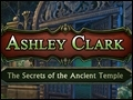 Ashley Clark - The Secrets of the Ancient Temple Deluxe