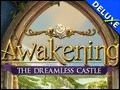 Awakening - The Dreamless Castle Deluxe