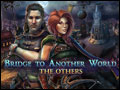 Bridge to Another World - The Others Deluxe