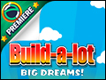 Build-a-lot Big Dreams Deluxe