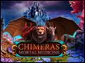 Chimeras - Mortal Medicine Deluxe