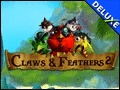 Claws & Feathers 2 Deluxe