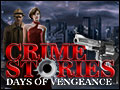 Crime Stories - Days of Vengeance Deluxe