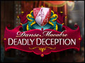 Danse Macabre - Deadly Deception Deluxe
