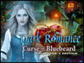 Dark Romance - Curse of Bluebeard Deluxe