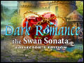 Dark Romance - The Swan Sonata Deluxe