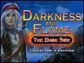 Darkness and Flame - The Dark Side Deluxe