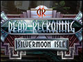 Dead Reckoning - Silvermoon Isle Deluxe