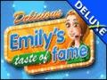 Delicious - Emily's Taste of Fame