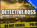 Detective Ross - Episode 1 - A PI in Paris