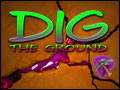 Dig The Ground Deluxe