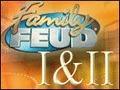 Double Play - Family Feud I & II