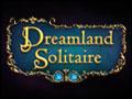 Dreamland Solitaire Deluxe