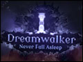 Dreamwalker - Never Fall Asleep Deluxe