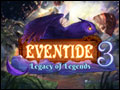 Eventide 3 - Legacy of Legends Deluxe