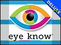 Eye Know Deluxe