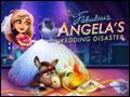 Fabulous - Angela's Wedding Disaster Deluxe