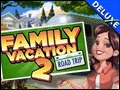 Family Vacation 2 - Road Trip Deluxe