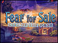 Fear for Sale - City of the Past Deluxe