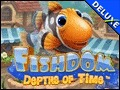 Fishdom - Depths of Time Deluxe