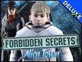 Forbidden Secrets - Alien Town