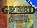 Greed - Forbidden Experiments Deluxe